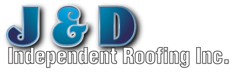 J & D Independent Roofing Inc.